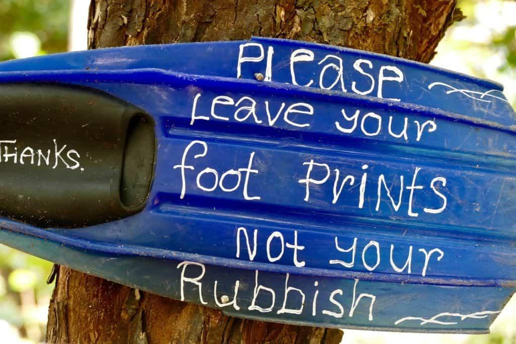Hinterlasse Fußabdrücke und keinen Abfall!